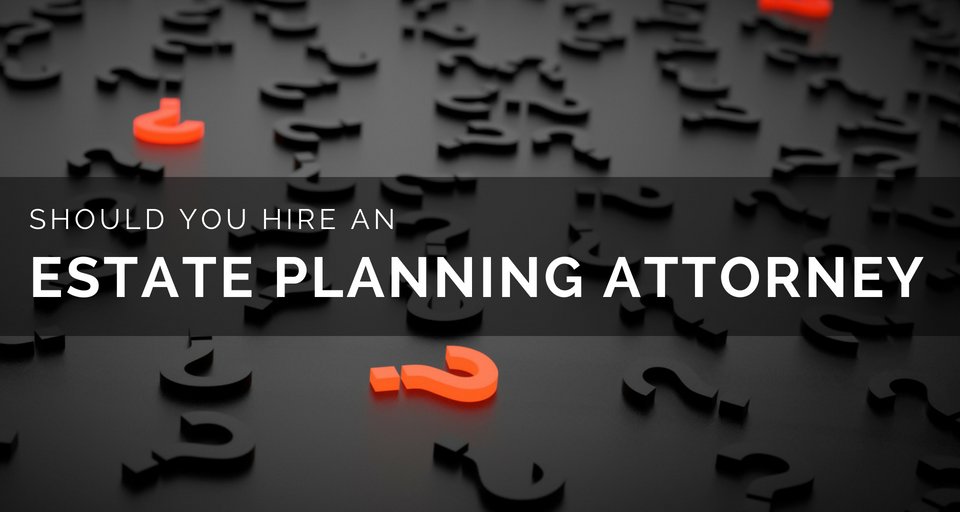 Why Hire Estate Attorney